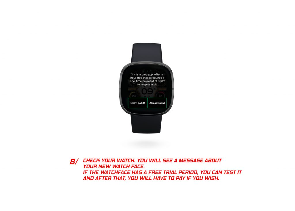 8. Check Your Watch. You Will See A Message About Your New Watch Face. If The Watch Face Has A Free Trial Period, You Can Test It And After That, You Will Have To Pay If You Wish.