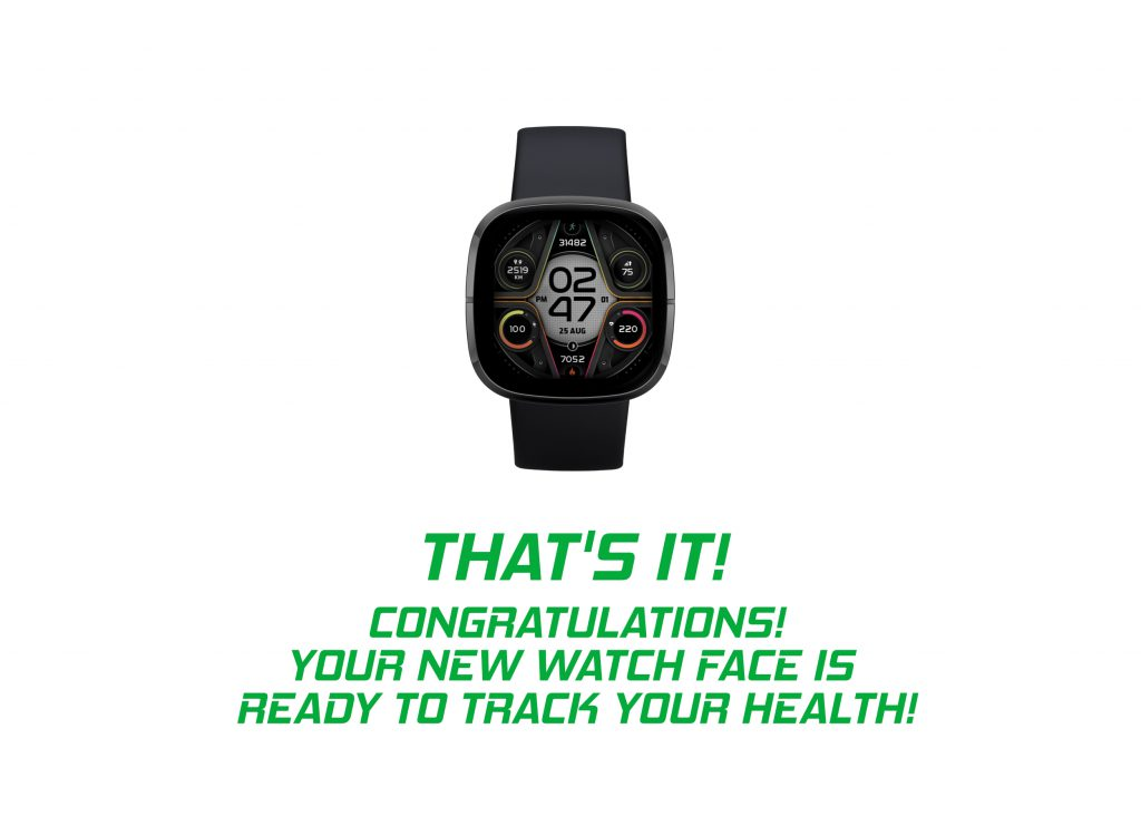 13. That's It! Congratulations! You Can Use Your New Watch Face
